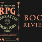 The Ultimate RPG Character Backstory Guide – Review